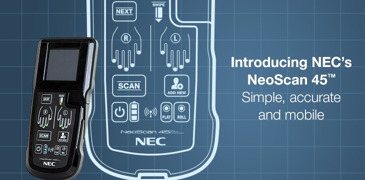 NEC Introduces: NeoScan 45™ mobile fingerprint collection device