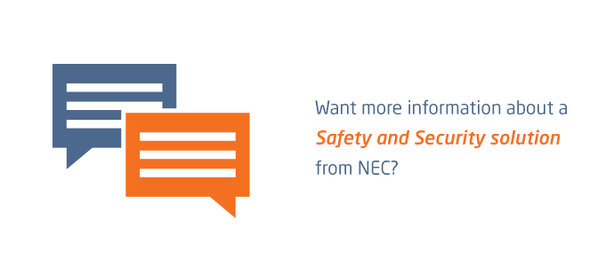 Want more information about a Safety and Security solution from NEC?