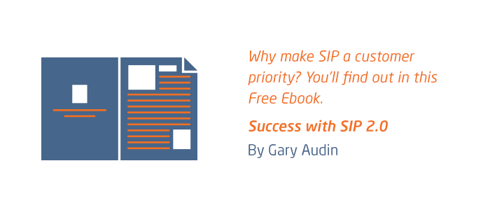 Why Make SIP A Customer Priority?