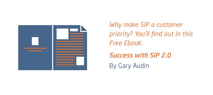 Why Make SIP A Customer Priority?