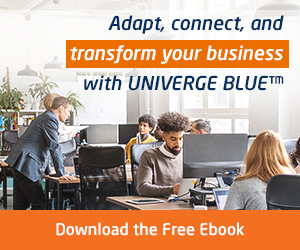 Adapt, connect, and transform your business with UNIVERGE BLUE